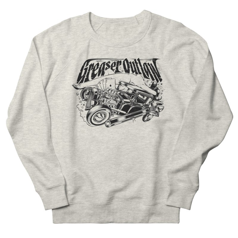 GREASER OUTLAW Men's French Terry Sweatshirt by Copyright  David Vicente © 2016  -  All rights res
