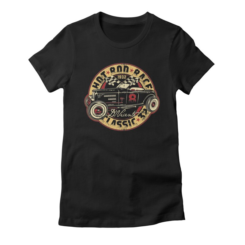 HOT ROD RACE CLASSIC 32 Women's T-Shirt by Copyright  David Vicente © 2016  -  All rights res