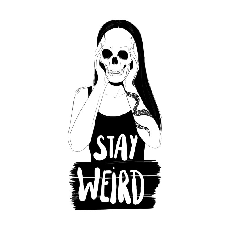 Stay Weird by DVRKSHINES SHIRTS