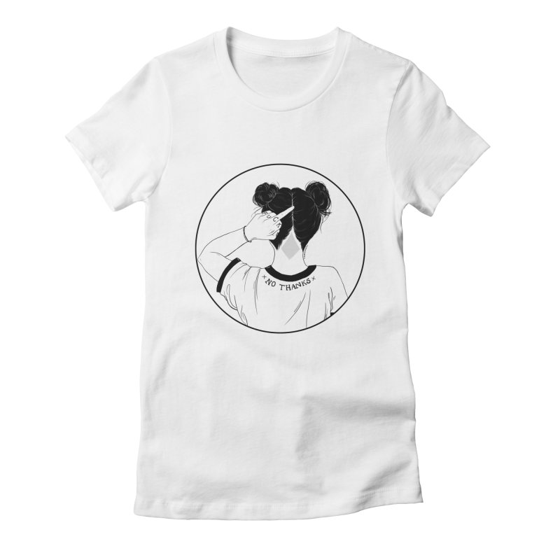 No Thanks Women's Fitted T-Shirt by DVRKSHINES SHIRTS