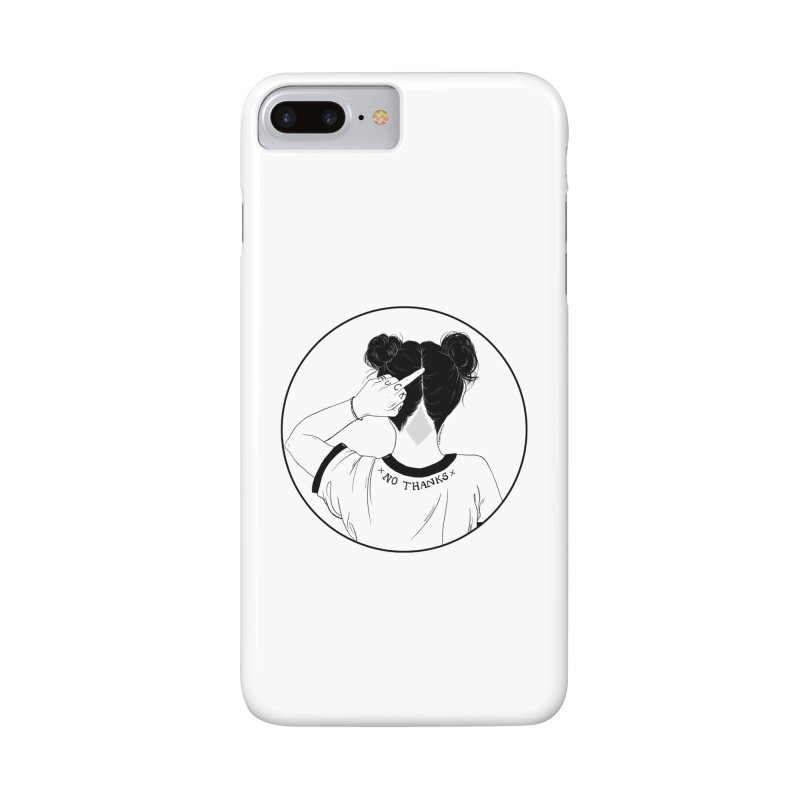 No Thanks Accessories Phone Case by DVRKSHINES SHIRTS
