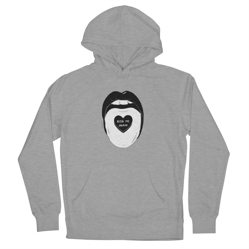 Kiss Me Again Women's Pullover Hoody by DVRKSHINES SHIRTS