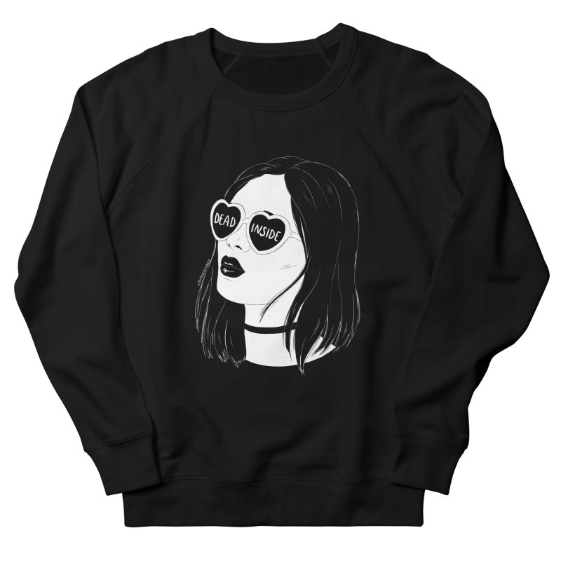 Dead Inside Women's Sweatshirt by DVRKSHINES SHIRTS