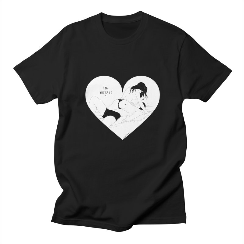 Tag You're It Women's Unisex T-Shirt by DVRKSHINES SHIRTS