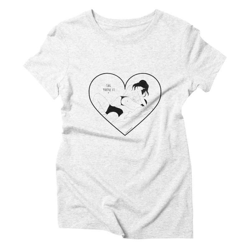 Tag You're It Women's Triblend T-shirt by DVRKSHINES SHIRTS