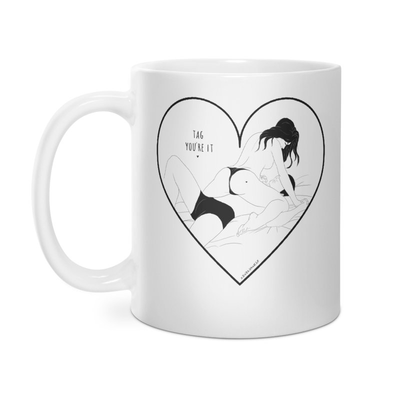 Tag You're It Accessories Mug by DVRKSHINES SHIRTS