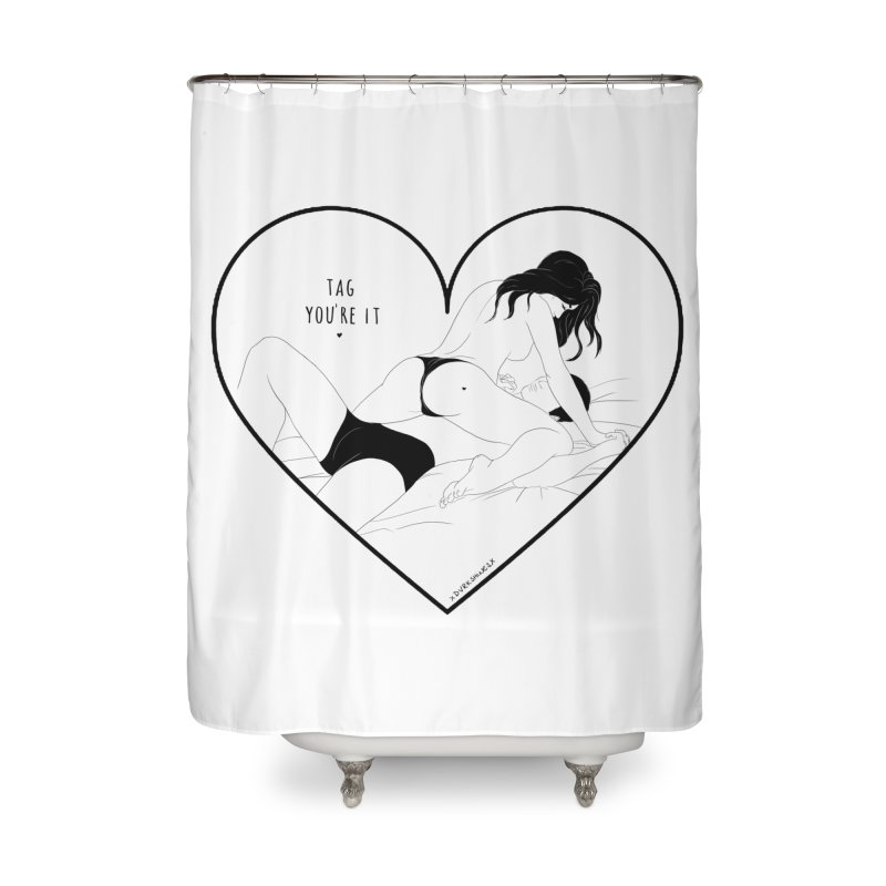 Tag You're It Home Shower Curtain by DVRKSHINES SHIRTS