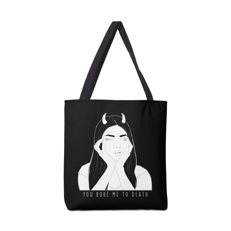 You Bore Me To Death Accessories Bag by DVRKSHINES SHIRTS