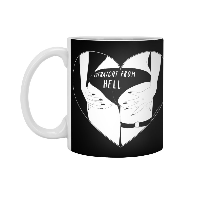 Straight From Hell Accessories Mug by DVRKSHINES SHIRTS