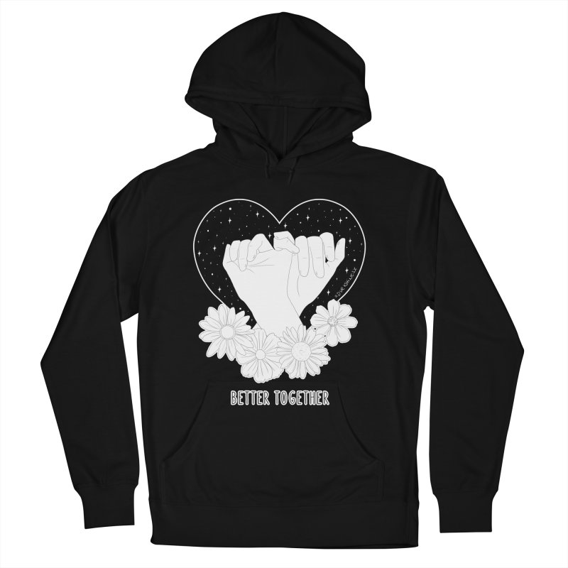 Better Together Women's Pullover Hoody by DVRKSHINES SHIRTS