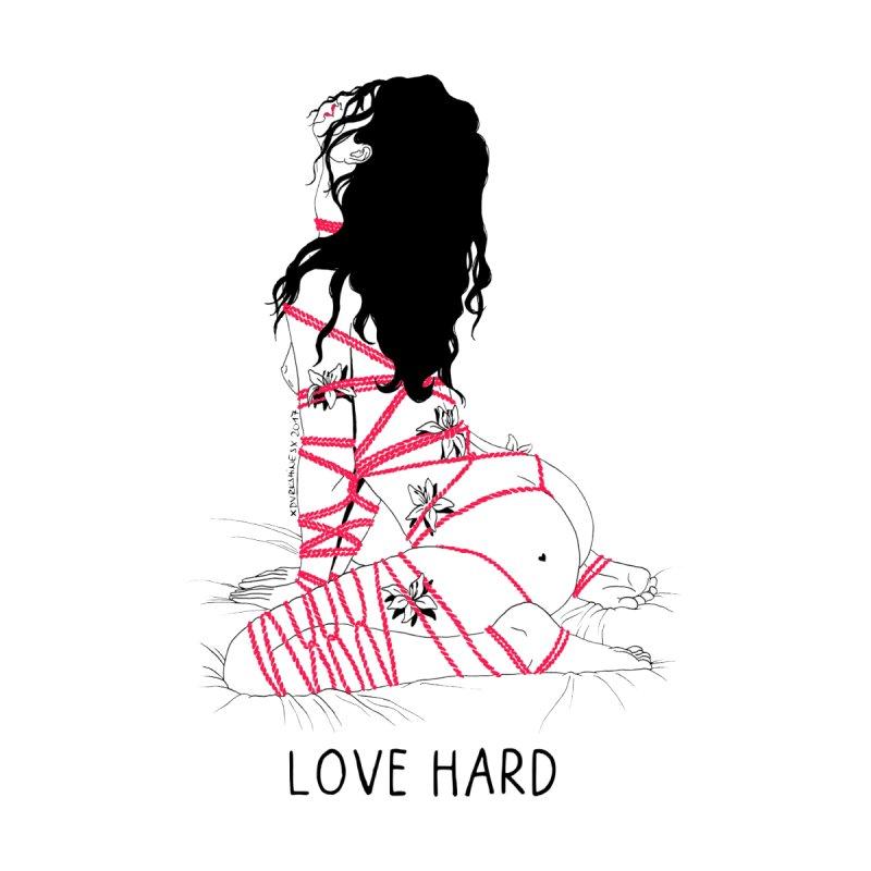 Love Hard by DVRKSHINES SHIRTS