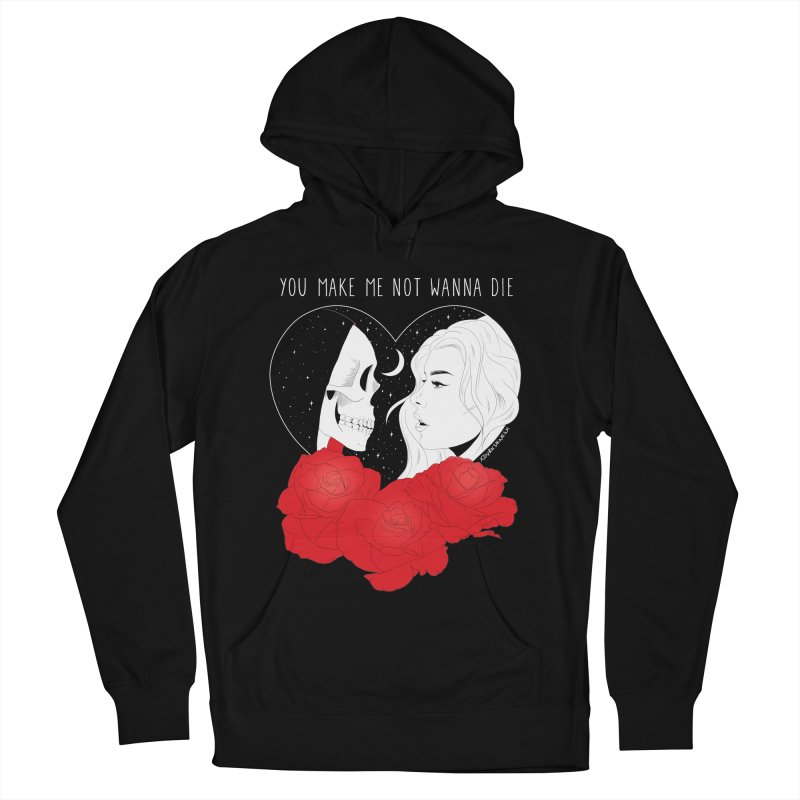 You Make Me Not Wanna Die Men's Pullover Hoody by DVRKSHINES SHIRTS