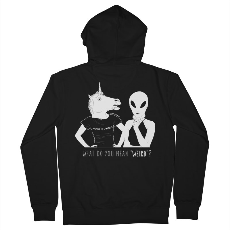 Weirdos Women's Zip-Up Hoody by DVRKSHINES SHIRTS
