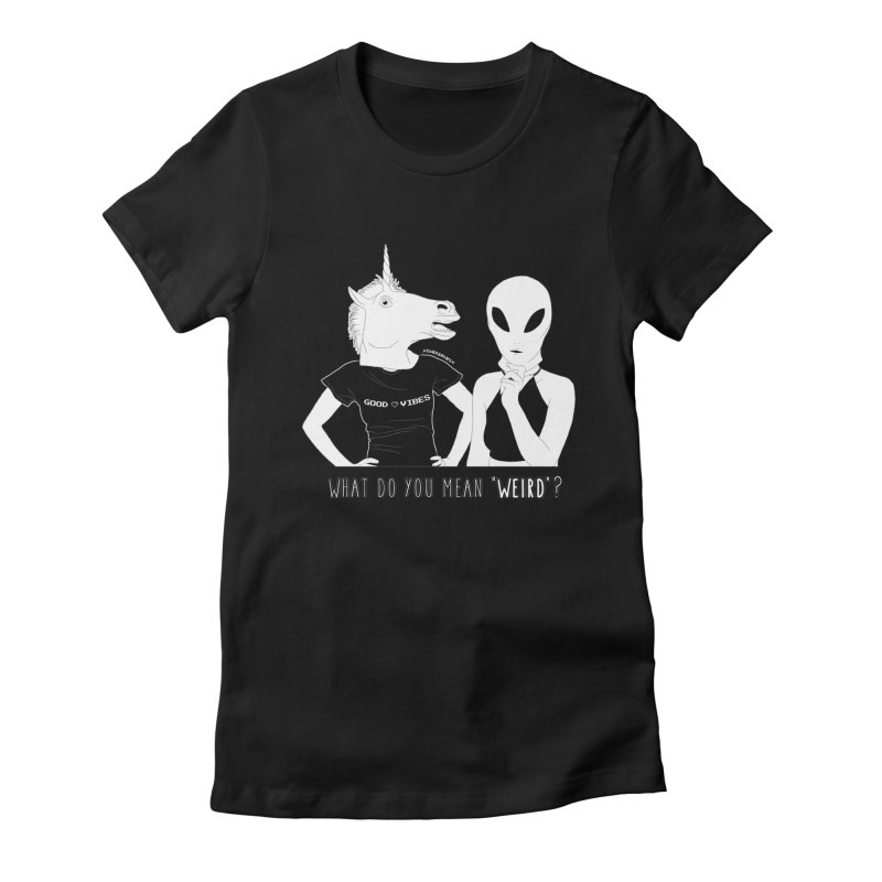 Weirdos Women's Fitted T-Shirt by DVRKSHINES SHIRTS