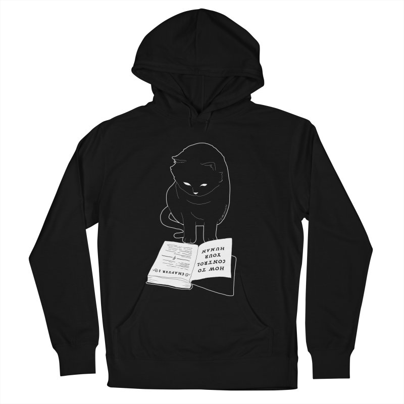 How To Control Your Human Women's Pullover Hoody by DVRKSHINES SHIRTS