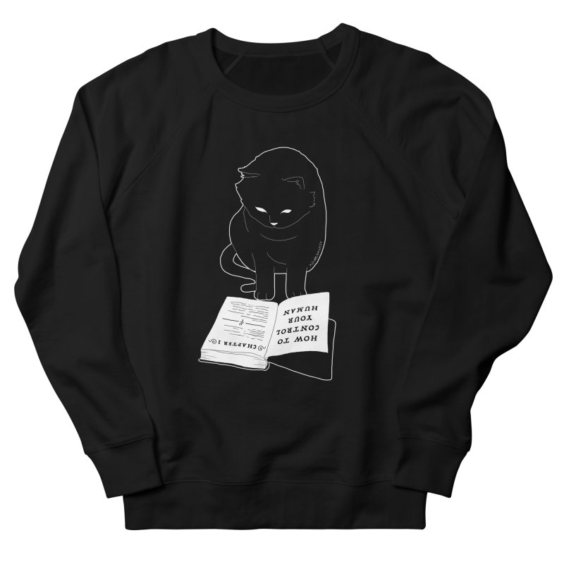 How To Control Your Human Women's French Terry Sweatshirt by DVRKSHINES SHIRTS