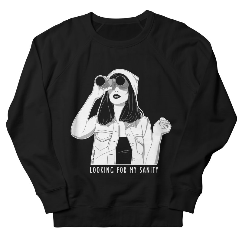 Looking For My Sanity Women's French Terry Sweatshirt by DVRKSHINES SHIRTS