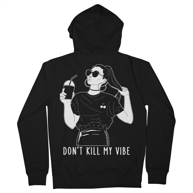 Don't Kill My Vibe Men's French Terry Zip-Up Hoody by DVRKSHINES SHIRTS