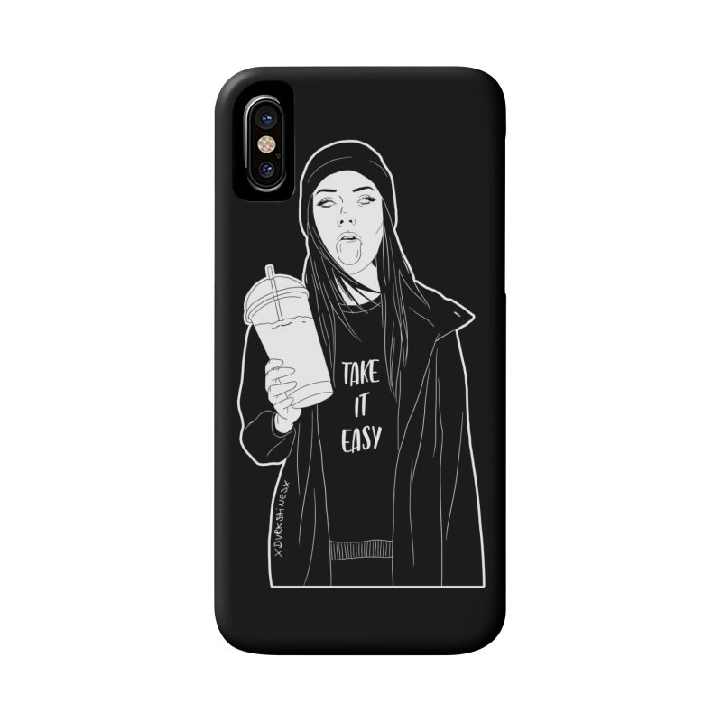 Take It Easy Accessories Phone Case by DVRKSHINES SHIRTS