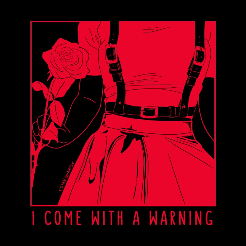 I Come With A Warning RED by DVRKSHINES SHIRTS