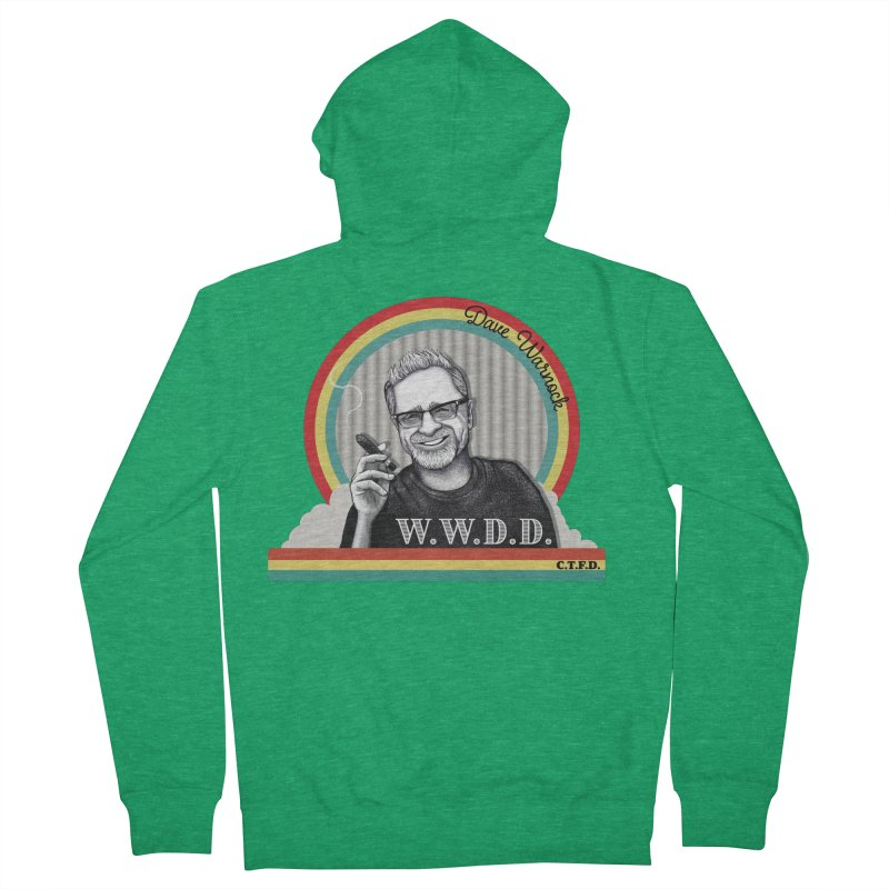 WWDD (What Would Dave Do?) Women's Zip-Up Hoody by Dying Out Loud Swag