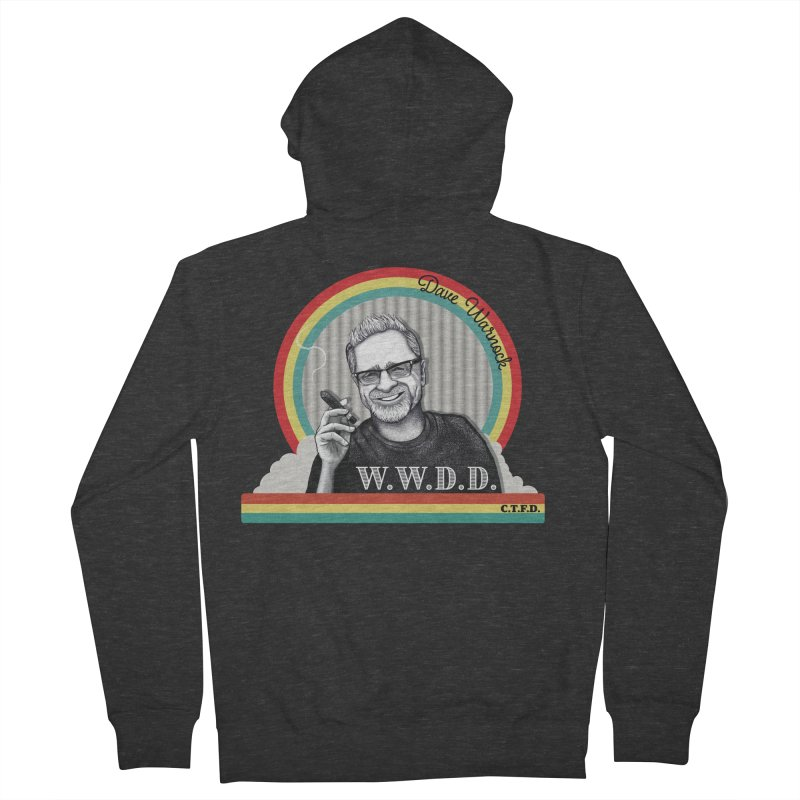 WWDD (What Would Dave Do?) Women's French Terry Zip-Up Hoody by Dying Out Loud Swag