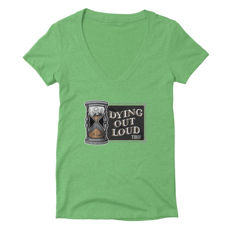 Dying Out Loud Tour (rated R) Women's Deep V-Neck V-Neck by Dying Out Loud Swag
