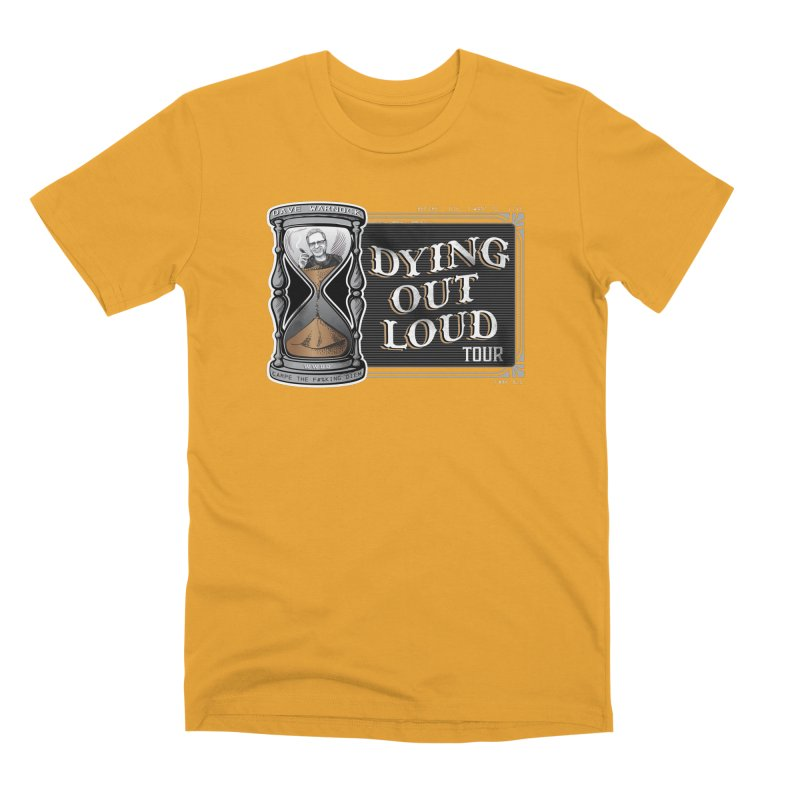 Dying Out Loud Tour (rated R) Men's Premium T-Shirt by Dying Out Loud Swag
