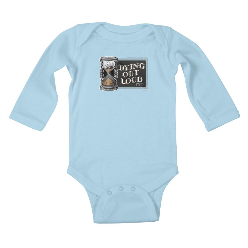Dying Out Loud Tour (rated R) Kids Baby Longsleeve Bodysuit by Dying Out Loud Swag