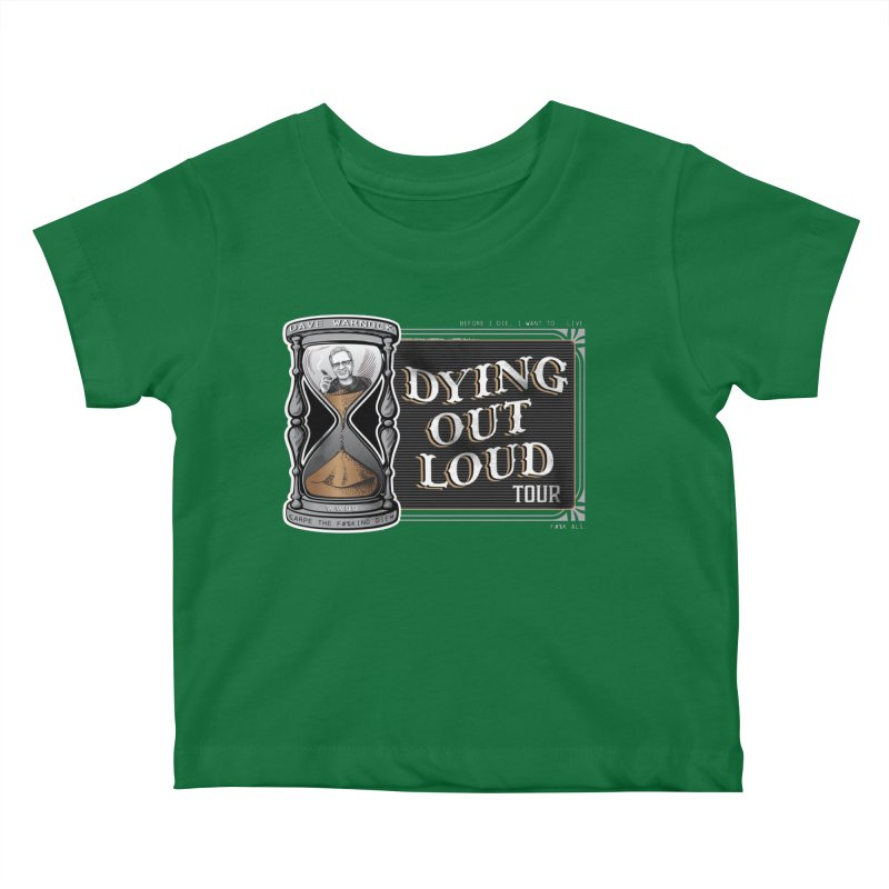 Dying Out Loud Tour (rated R) Kids Baby T-Shirt by Dying Out Loud Swag