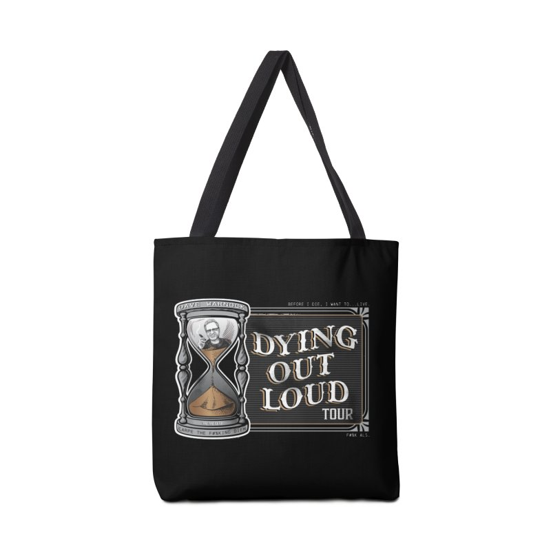 Dying Out Loud Tour (rated R) Accessories Tote Bag Bag by Dying Out Loud Swag