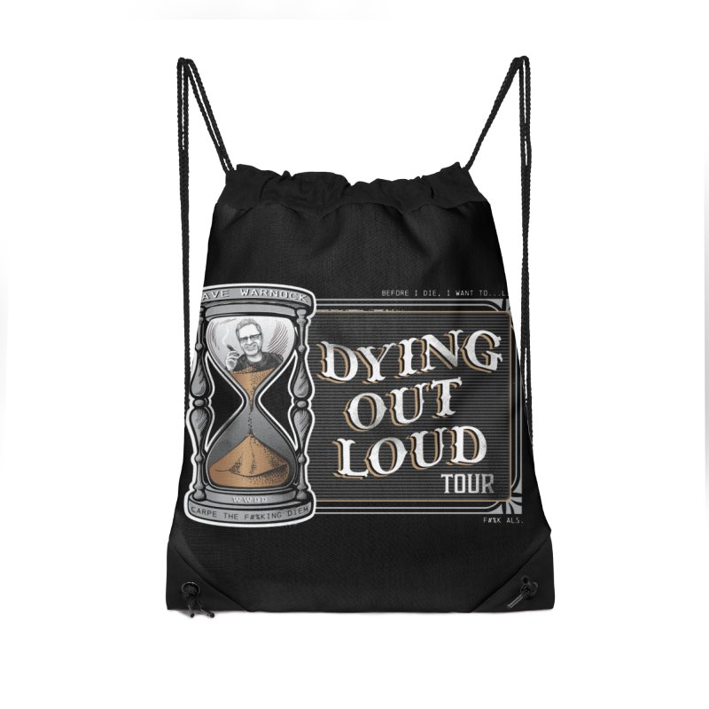 Dying Out Loud Tour (rated R) Accessories Drawstring Bag Bag by Dying Out Loud Swag