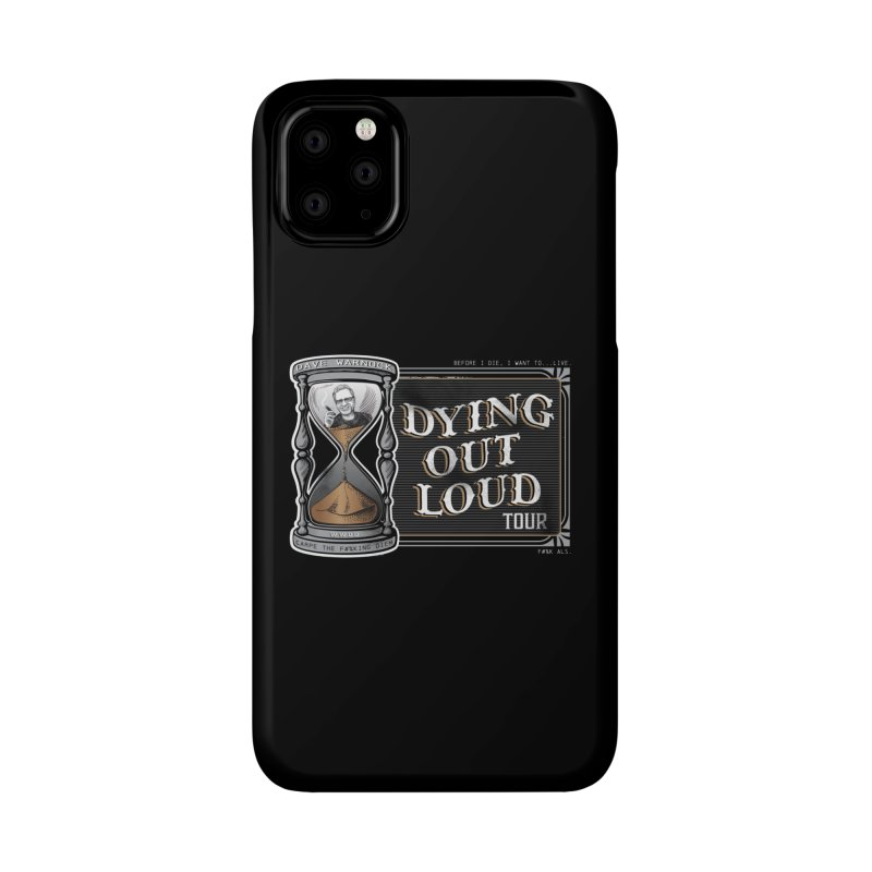 Dying Out Loud Tour (rated R) Accessories Phone Case by Dying Out Loud Swag
