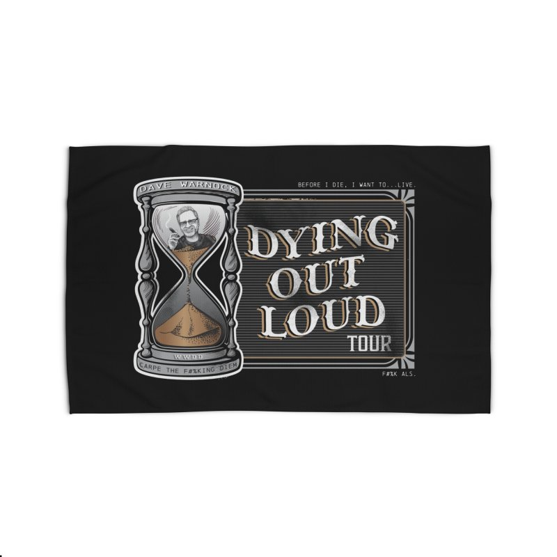 Dying Out Loud Tour (rated R) Home Rug by Dying Out Loud Swag