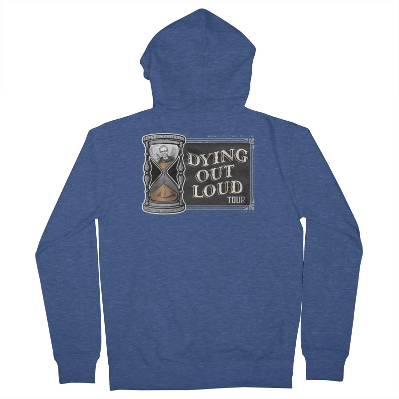 Dying Out Loud Tour (Explicit) Women's Zip-Up Hoody by Dying Out Loud Swag