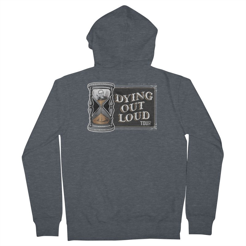 Dying Out Loud (Explicit) Men's French Terry Zip-Up Hoody by Dying Out Loud Swag