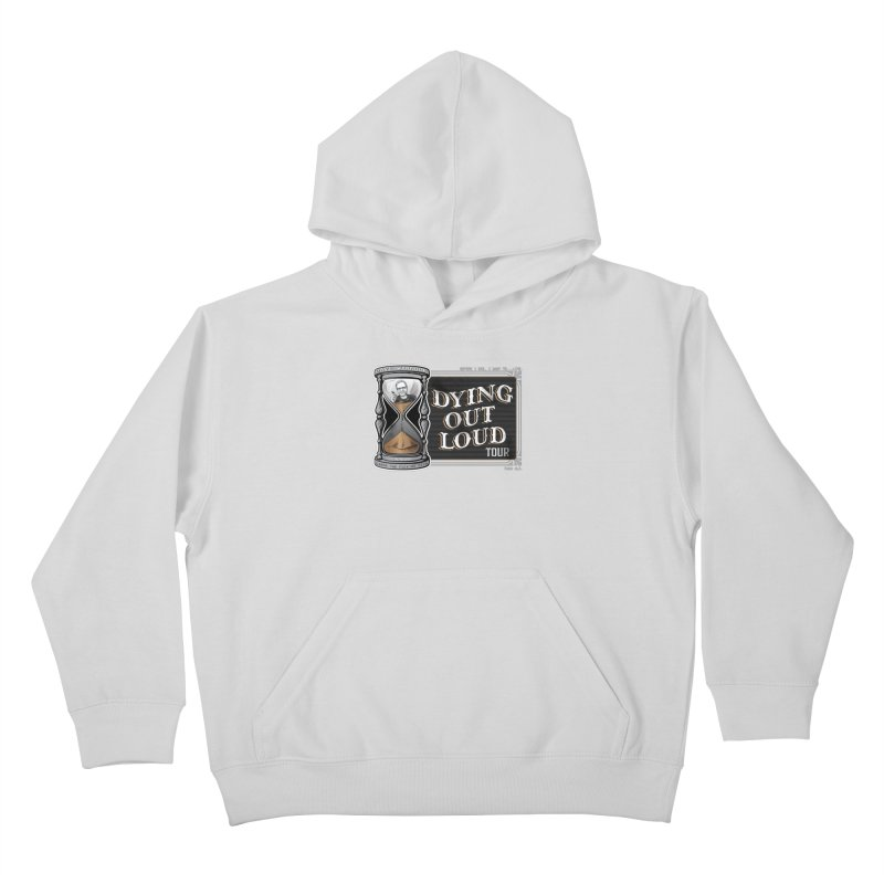 Dying Out Loud (Explicit) Kids Pullover Hoody by Dying Out Loud Swag