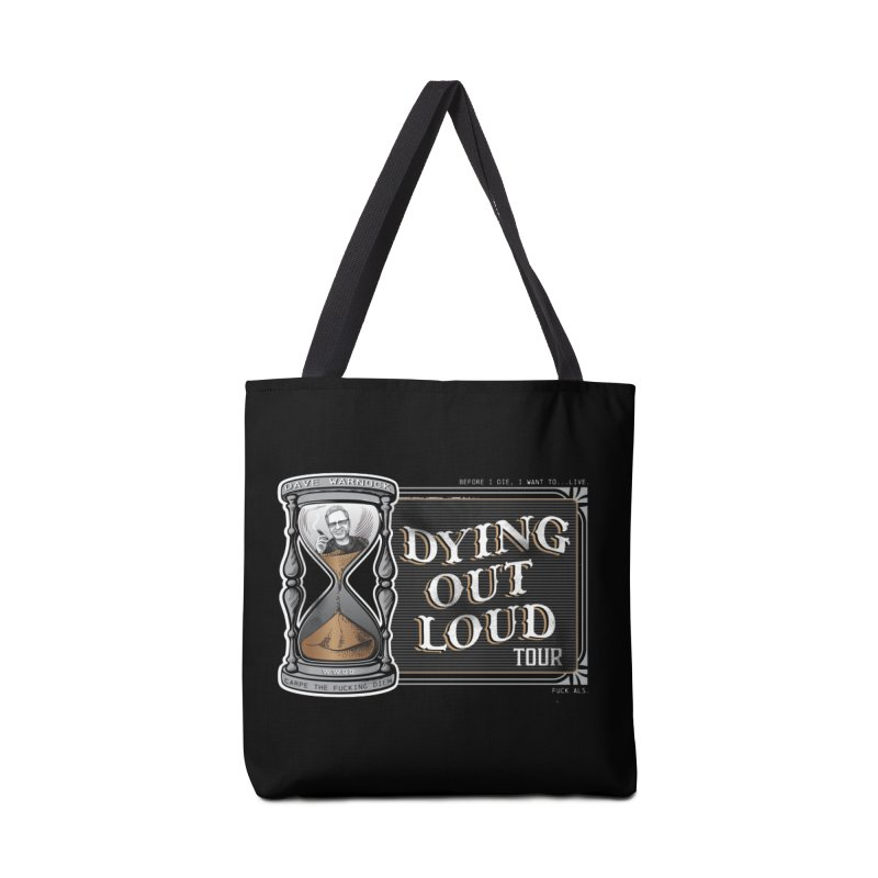 Dying Out Loud (Explicit) Accessories Tote Bag Bag by Dying Out Loud Swag
