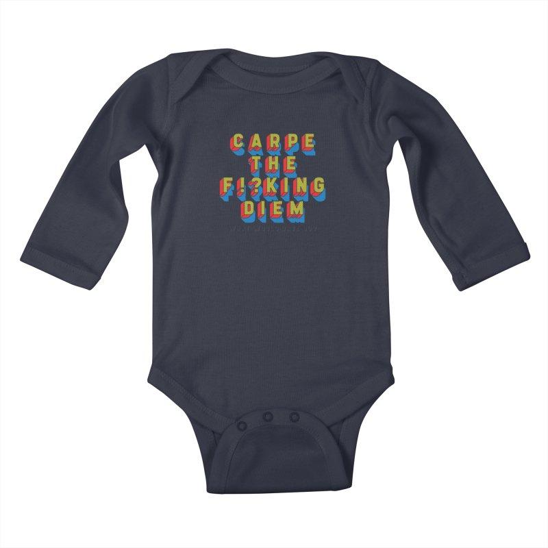 Carpe The F!?king Diem Kids Baby Longsleeve Bodysuit by Dying Out Loud Swag
