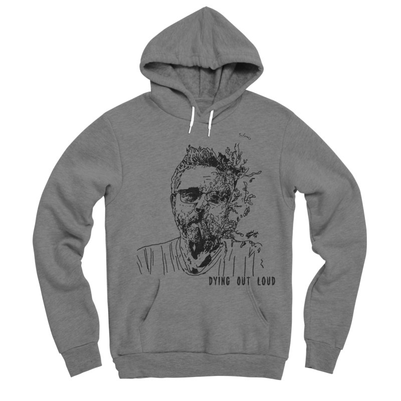 Life, Death & Cigars (Text) Women's Sponge Fleece Pullover Hoody by Dying Out Loud Swag