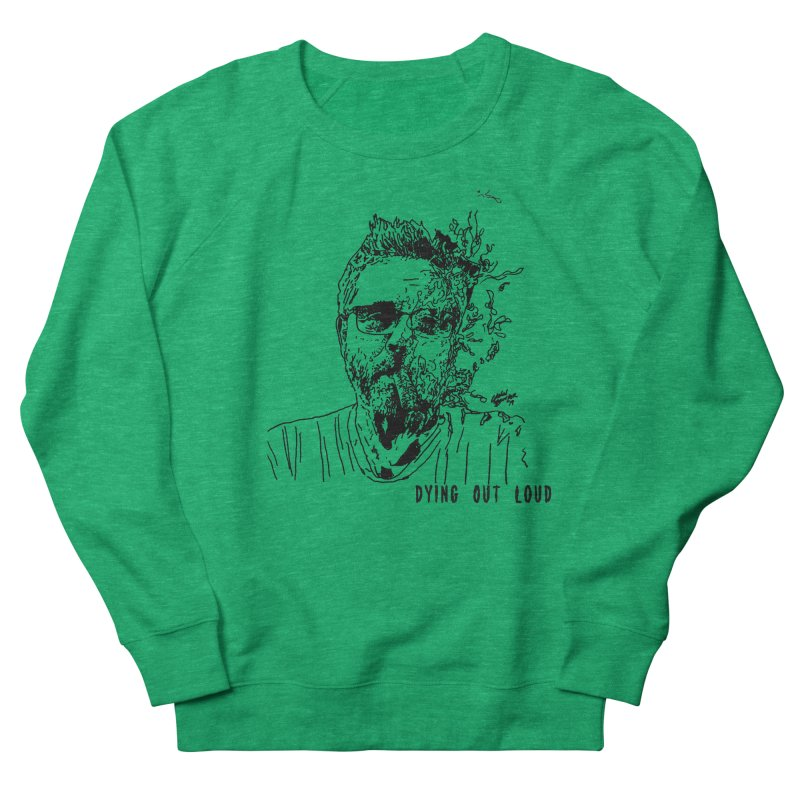Life, Death & Cigars (Text) Women's Sweatshirt by Dying Out Loud Swag
