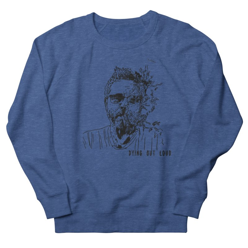 Life, Death & Cigars (DOL Text) Men's Sweatshirt by Dying Out Loud Swag