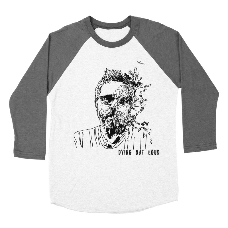 Life, Death & Cigars (Text) Women's Baseball Triblend Longsleeve T-Shirt by Dying Out Loud Swag