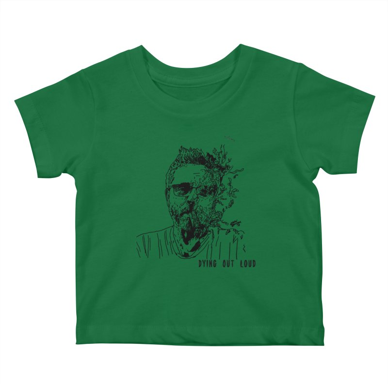 Life, Death & Cigars (Text) Kids Baby T-Shirt by Dying Out Loud Swag