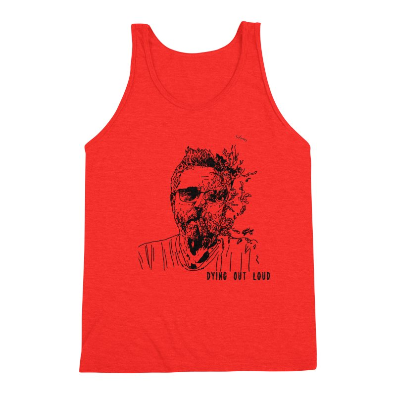 Life, Death & Cigars (DOL Text) Men's Tank by Dying Out Loud Swag