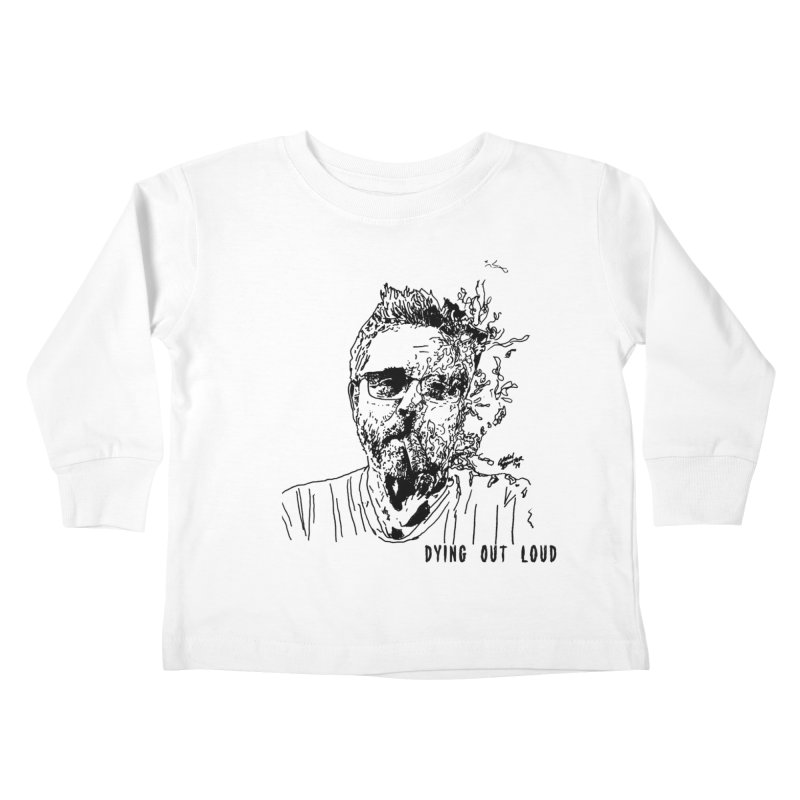 Kids None by Dying Out Loud Swag