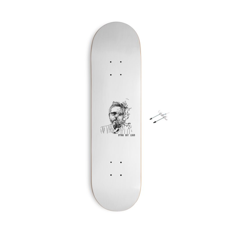 Life, Death & Cigars (Text) Accessories With Hanging Hardware Skateboard by Dying Out Loud Swag