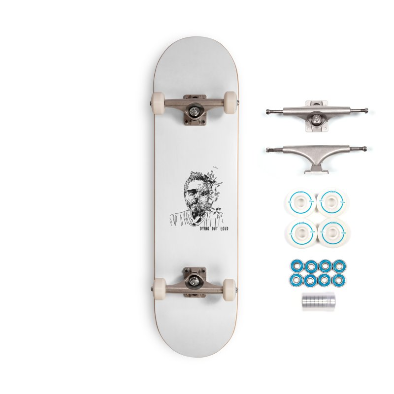 Life, Death & Cigars (Text) Accessories Complete - Basic Skateboard by Dying Out Loud Swag