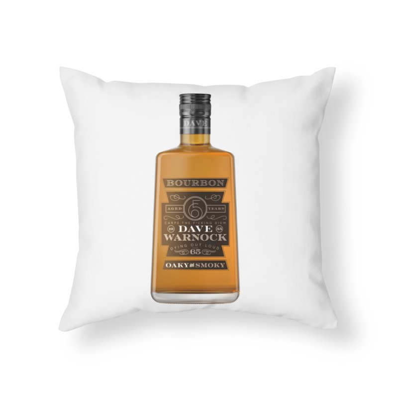 Dave Warnock Bourbon Home Throw Pillow by Dying Out Loud Swag