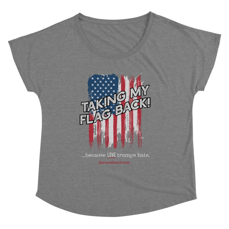 Taking My Flag Back Women's Scoop Neck by Dying Out Loud Swag